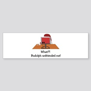 Rudolph Unfriended Me! Sticker (Bumper)