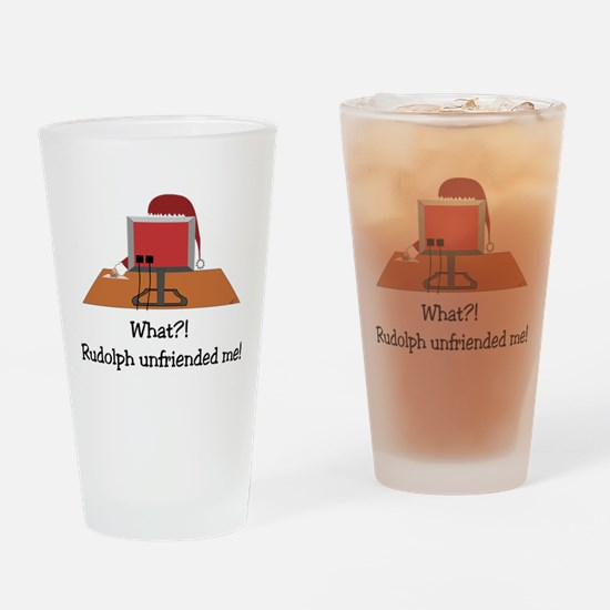 Rudolph Unfriended Me! Drinking Glass