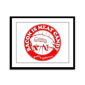 Bacon Is Meat Candy Framed Panel Print