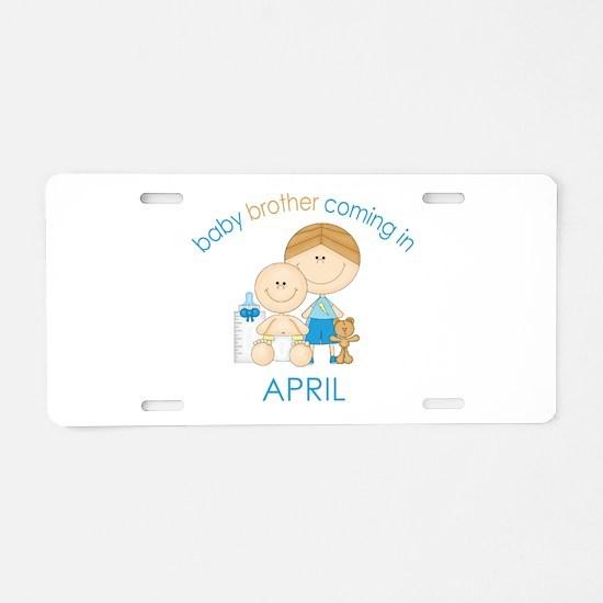 Baby Bro Due April Aluminum License Plate