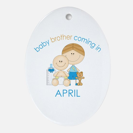 Baby Bro Due April Ornament (Oval)