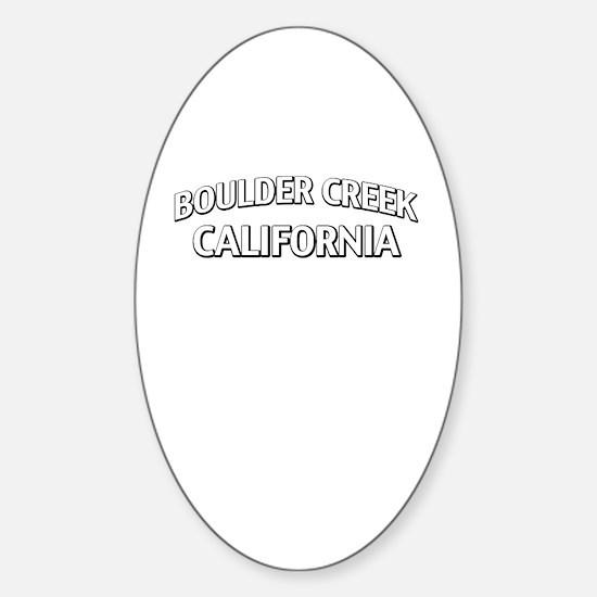 Boulder Creek California Sticker (Oval)