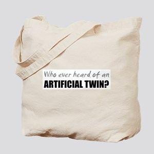 Artificial Twin? Tote Bag