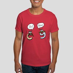 Si! Nein! Dark T-Shirt