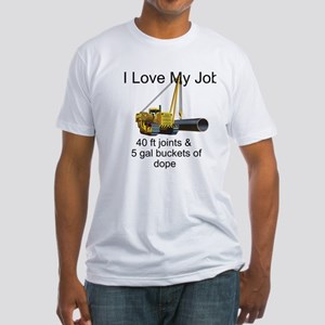 I Love My Job Fitted T-Shirt