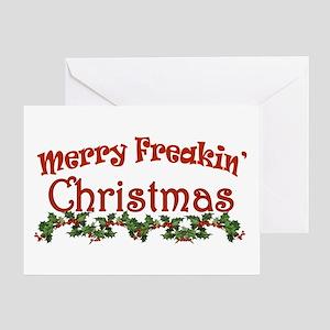 Merry Freakin Christmas Greeting Card