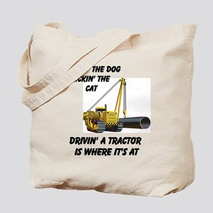Driving a Tractor is Where It Tote Bag
