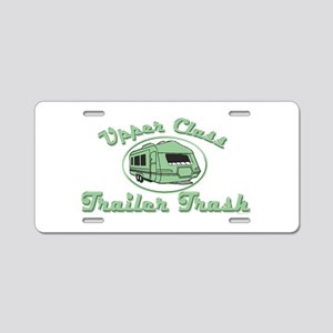 Upper Class Trailer Trash Aluminum License Plate