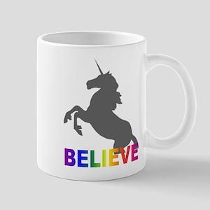 Believe in Unicorns Mug