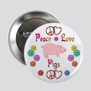 "Peace Love Pigs 2.25"" Button"