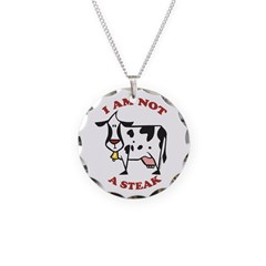 I am Not a Steak Necklace