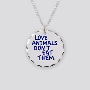 Don't Eat Animals Necklace Circle Charm