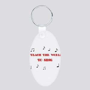 I Teach the World to Sing Aluminum Oval Keychain