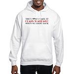 Class Warfare Hooded Sweatshirt