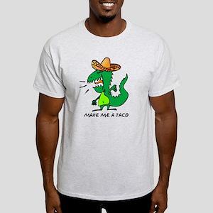 Make Me A Taco Light T-Shirt