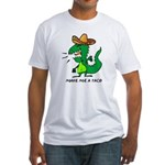 Make Me A Taco Fitted T-Shirt