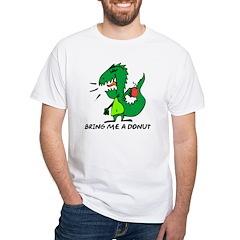 Bring Me A Donut White T-Shirt