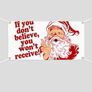 Believe in Santa Claus Banner