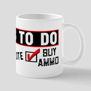 """""""Things To Do: Pray, Vote, Buy Ammo!"""" Mu"""