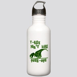 T Rex Don't Like Pushups Stainless Water Bottle 1.