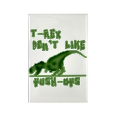 T Rex Don't Like Pushups Rectangle Magnet (100 pac