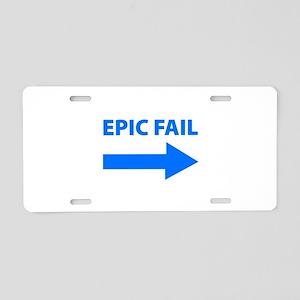 Epic Fail Aluminum License Plate