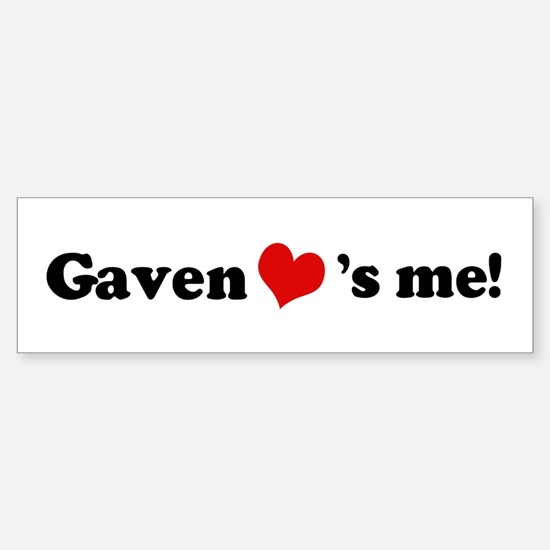 Gaven loves me Bumper Bumper Bumper Sticker