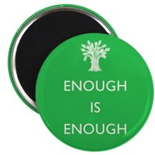 Enough Is Enough Magnet