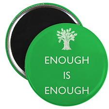 Enough Is Enough Magnet