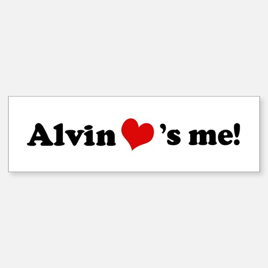 Alvin loves me Bumper Bumper Bumper Sticker