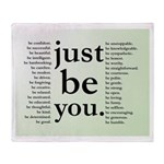 just be you Blanket