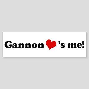 Gannon loves me Bumper Sticker