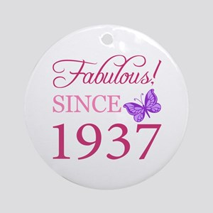Fabulous Since 1937 Ornament (Round)