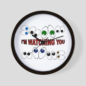 I'M WATCHING Wall Clock
