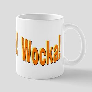Wocka! Wocka! Mug