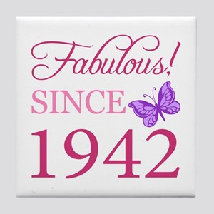 Fabulous Since 1942 Tile Coaster