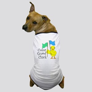 Color Guard Chick Text Dog T-Shirt