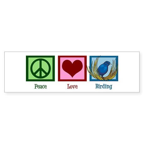 Peace Love Birding Sticker (Bumper)