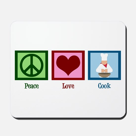 Peace Love Cook Mousepad