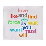 Love And Do As You Will Throw Blanket