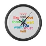 Love And Do As You Will Large Wall Clock