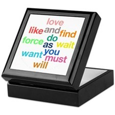 Love And Do As You Will Keepsake Box