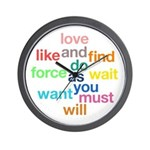 Love And Do As You Will Wall Clock