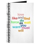 Love And Do As You Will Journal