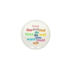 Love And Do As You Will Mini Button (100 pack)