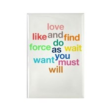 Love And Do As You Will Rectangle Magnet