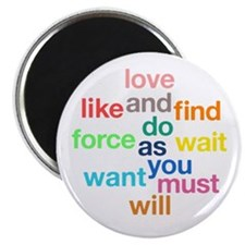Love And Do As You Will Magnet