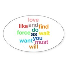 Love And Do As You Will Sticker (Oval)