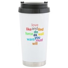 Love And Do As You Will Stainless Steel Travel Mug