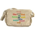 Love And Do As You Will Messenger Bag